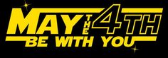 May the 4th Be with You Ideas and Free Food Printables
