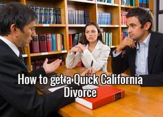 How to get a Quick California #Divorce
