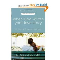 When God Writes Your Love Story - (Read in 2012)