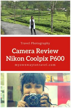 Nikon Coolpix P600 Camera Review - My travel photography with Nikon and Nikon Coolpix P600. What is your favorite photography gear? http://myownwaytotravel.com/nikon-coolpix-p600-camera-review/ #travelphotography #nikoncoolpixp600 #travelshop #photographygear #nikoncamera #camerareview