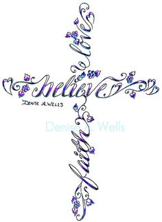 girly tattoo designs | Believe Tattoo Design by Denise A. Wells | Flickr - Photo Sharing!