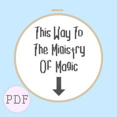 INSTANT DOWNLOAD Geeky Cross Stitch PDF This Way To The Ministry Of Magic