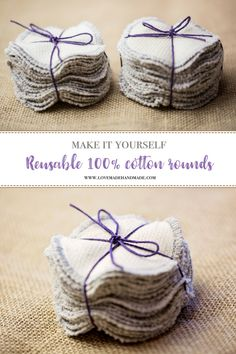 Make Your Own Reusable 100% cotton rounds that are super soft, machine washable, and easy to make! View the full tutorial on www.lovemadehandmade.com