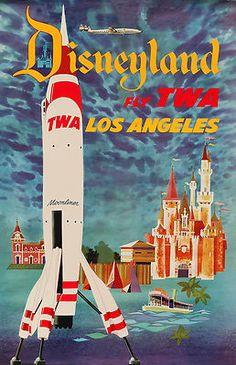 TWA Poster To Disneyland