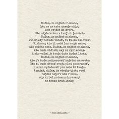 I& Idealist - Quote Book Vesele-veci.sk- I& Idealist - K . Some Text, Book Quotes, Motto, Cool Words, Favorite Quotes, Quotations, Texts, Advice, Thoughts