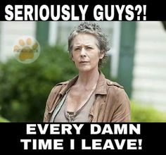 Where's Carol when you need her?