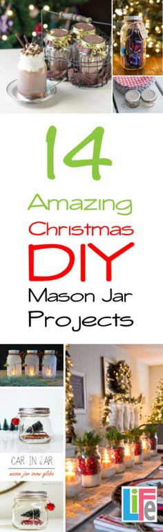 14 Amazing Christmas DIY Mason Jar Projects.  Use them as gifts, home decor and more!