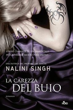 La carezza del buio: Guild Hunter [vol. 2] (Narrativa Nord) di Nalini Singh http://www.amazon.it/dp/B0074DGL4U/ref=cm_sw_r_pi_dp_MhU2wb0K4HAQ0