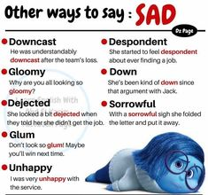 Other ways to say: Sad