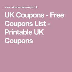 UK Coupons - Free Coupons List - Printable UK Coupons