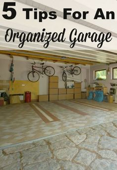 5 tips for an organized garage, so you can both fit your cars and your stuff into the space you've got. #ad