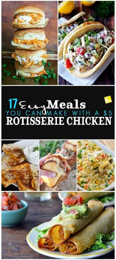 17 Easy Meals You Can Make with a $5 Rotisserie Chicken