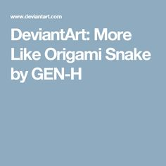 DeviantArt: More Like Origami Snake by GEN-H