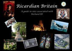 Ricardian Britain  Richard III visitors guide