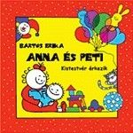 Anna és Peti - Kistestvér érkezik/ Bartos Erika