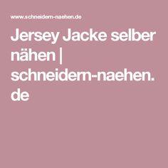 Jersey Jacke selber nähen   schneidern-naehen.de