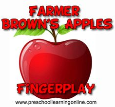 Farmer Brown 5 Red Apples Finger Play - Preschool Learning Online. *Fingerplay activity for preschoolers and toddlers using simple counting and subtracting. #preschoollearning #fingerplays #prekactivity  http://www.preschoollearningonline.com/fingerplays/farmer-brown-5-red-apples-finger-play.html