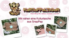 DIY - Wir nähen eine Kulturtasche aus SnapPap (Kosmetikbeutel) ----- Heute nähe ich mit euch eine coole kleine und süße Kulturtasche aus SnapPap! :)