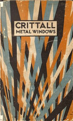 Crittall Windows - catalogue with cover designed by W F Crittall, 1932