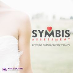 Have a private SYMBIS session with Dr. Kim Kimberling to invest in an awesome marriage before it even starts! Email us here to schedule: christina@awesomemarriage.com
