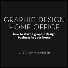 how to start a graphic design business from home