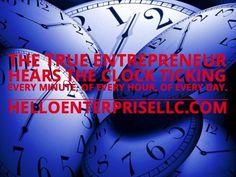 Tick Tick Tock   - #startupnation #Entrepreneur  #successsecrets #IRL #business #photooftheday #GeniusMinds #Quotes #PictureQuotes