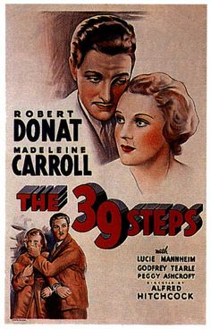 39 Steps- one of the best chase films ever made.