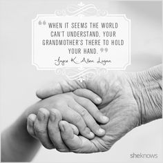 Sweet quotes to celebrate Grandparents' Day.