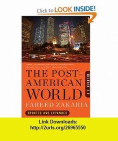 The Post-American World Release 2.0 (9780393340389) Fareed Zakaria , ISBN-10: 0393340384  , ISBN-13: 978-0393340389 ,  , tutorials , pdf , ebook , torrent , downloads , rapidshare , filesonic , hotfile , megaupload , fileserve