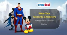 Wear Your Favourite Character Clothing, Footwear and Accessories Select now your favourite Cartoon @  http://goosedeals.com/home/details/snapdeal/142506.html
