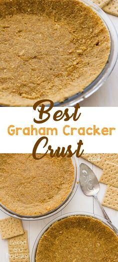 This is the BEST Graham Cracker Crust recipe for bake or no bake pies Use this easy crust for any pie recipe Start with graham crackers or graham cracker crumbs and never buy a store-bought crust again recipe crumbs pie crust grahamcrackers Homemade Graham Cracker Crust, Graham Cracker Recipes, Graham Cracker Crumbs, Grahm Cracker Crust Recipe, Cookie Crumb Crust Recipe, Recipes With Graham Crackers, Homemade Pie Crust Easy, Best Pie Crust Recipe, Easy Pie Crust