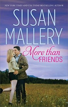 More Than Friends by Susan Mallery, http://www.amazon.com/dp/B00OHW2QPE/ref=cm_sw_r_pi_dp_ak6Aub1NXDN75