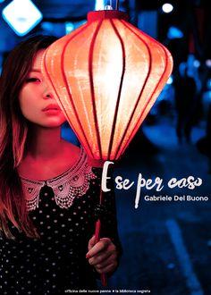 Gabriele Del Buono Official: E se per caso [da oggi su Amazon]