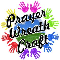 "We create a ""Prayer Wreath"" that can help you emphasize the power of prayer.  You'll only need lots of bright red ribbon and lots of green construction paper, and soon your children can create a touching craft that will remind them each and every day of the power of their prayers."