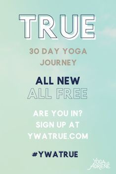 Starting January 2, 2018 is an all NEW 30 days of yoga journey created by Yoga with Adriene. And it is all FREE for YOU!! Sign up and join us today! Get all the details and sign up for the calendar and daily emails for the month (all free too!) at ywatrue.com. Are YOU in? #ywatrue #30daysofyoga #yoga #health #wellness #ywa #yogawithadriene #fwfg #findwhatfeelsgood #youtube #yogaforeveryone #homepractice