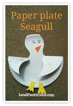 Preschool Summer Bird Craft: Paper Plate Seagull  - Easy, Fun & Free Things to Do With Kids