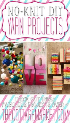 No-Knit DIY Yarn Projects - The Cottage Market