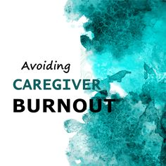 When care giving for a loved one you can often times get to a point where you burnout from all the demands of caring for an elderly.