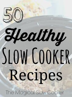 This is my first healthy round-up of slow cooker recipes. I've compiled these 50 Healthy Slow Cooker Recipes from my blogger friends and added a few of my healthy recipes as well.