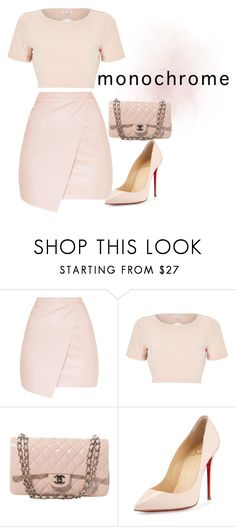 """Nudee"" by dloved123 on Polyvore featuring River Island, Chanel and Christian Louboutin"