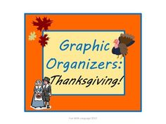 11 graphic organizers for studying the history of Thanksgiving!