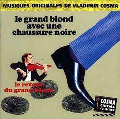 Le Grand Blond Avec Une Chaussure Noire / Le Retour Du Grand Blond - Vladimir Cosma Yves Robert, Paradis, Irons, Movies, Movie Posters, Red Shoes, Black People, Films, Iron