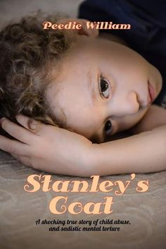 Stanleys Coat  : A shocking true story of child abuse and sadistic mental torture (Peedie William Book 1)  http://ift.tt/2pjvdzX  http://ift.tt/2ozA1D7  Peedie William was born in 1956 in Kirkwall on the Scottish Island of Orkney. Peedie lived through and beyond horrific child abuse. This book tells of his brutal beginnings when he is only four years old when his mother goes in to hospital to have baby number three. Peedies clothing was stripped off and he was hung upside down on a hook on…