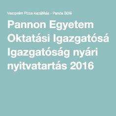 Pannon Egyetem Oktatási Igazgatóság nyári nyitvatartás 2016