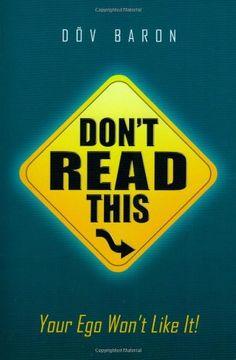 Business Books: Best Books for Entrepreneurs. Don't Read This...Your Ego Won't Like It! By Dov Baron.  #businessbooks #personaldevelopmentbooks #mindsetbooks #selfhelpbooks