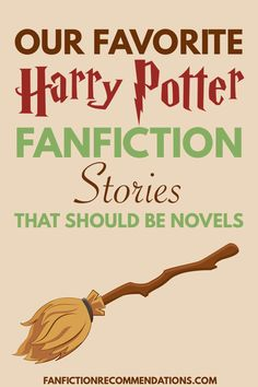 Take a Harry Potter fanfiction, sprinkle in some Hogwarts Magic, some Harry Potter Spells and a touch of romance, you've got some incredible fanfiction stories. Check out these 8 Harry Potter stories that could be made into official novels. #hogwarts #harrypotter