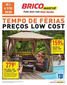 Tempos de férias, preços low cost 02 a 19 de Julho