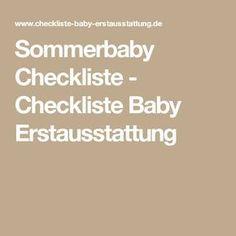 Sommerbaby Checkliste - Checkliste Baby Erstausstattung