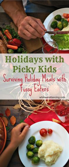Holidays with Picky Eaters | whine and dancing | Tips for getting your kids to eat well balanced, nutritious foods even during the holidays. This is how to survive the holidays with picky eaters.