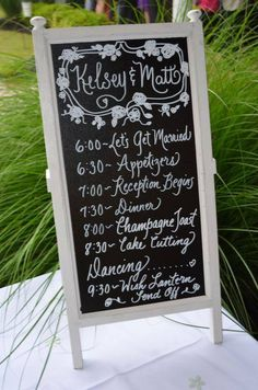@Chelsea Naegele  exactly this!  Chalkboard wedding schedule